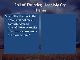 themes for my story roll of thunder hear my cry ppt video online download