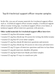 Technical Support Resume Template Top 8 It Technical Support Officer Resume Samples 1 638 Jpg Cb U003d1438223890