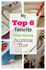 6 time saving painting tips the creek line house