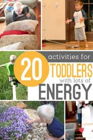 physical activities for toddlers that a lot of energy