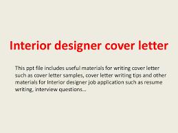 designing a cover letter interiordesignercoverletter 140223030603 phpapp01 thumbnail 4 jpg cb 1393124790