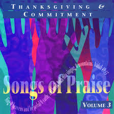 thanksgiving songs of praise collection volume 3 by the