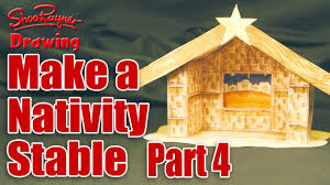 make a nativity scene part 4 cut out u0026 make the stable youtube