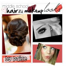 hair and makeup school hair and makeup 4 middle school polyvore