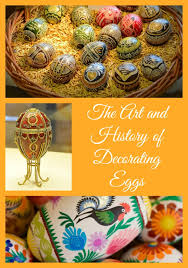 Decorating Eggs Homeschooling Today Magazine The Art And History Of Decorating Eggs