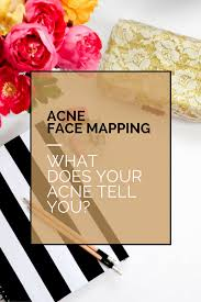 Face Mapping Acne Acne Face Mapping What Does Your Acne Tell You Beauty Bedazzled