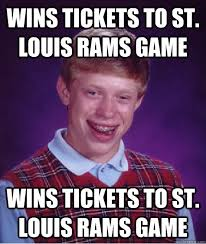 St Louis Rams Memes - wins tickets to st louis rams game wins tickets to st louis rams