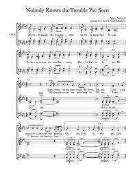 free choir sheet nobody knows the trouble i ve seen free