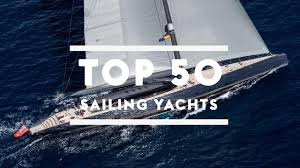 Blue Flag Yachts The Top 50 Largest Sailing Yachts In The World Boat International