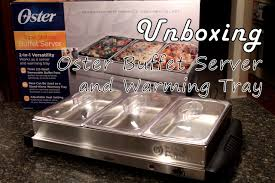 unboxing oster buffet server and warming tray bravo charlie u0027s