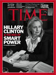 time magazine features hillary clinton and the rise of smart power