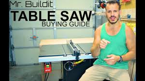 table saw buying guide shop tip what you need to know when buying a table saw youtube