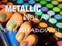 how to create metallic nail art using eyeshadows tutorial youtube