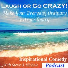 laugh or go crazy inspiration u0026 laughter