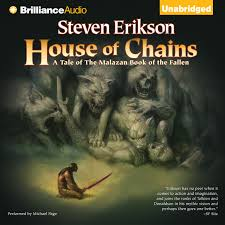 A Tale Of One House by Download House Of Chains Audiobook By Steven Erikson For Just 5 95