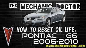 how to reset oil light pontiac g6 2006 2007 2008 2009 2010