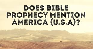does bible prophesy mention america u s a faith in the news