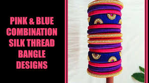pink and blue combination silk thread bangle designs youtube