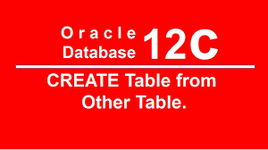 Create Table Oracle Sql Oracle Sql Plsql 12c Tutorial 11 Create Table From Other Table