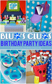 the birthday ideas blue s clues party ideas for your child s themed birthday party
