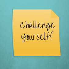 Challenge On Challenge Yourself Ideas And Inspiration For Challenging