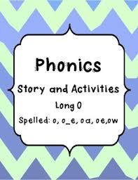 phonics story long o spelled o o e ow oe oa by the teachers