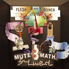 mutemath reset free mp3 download flesh and bones electric fun by mutemath on spotify