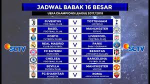 Jadwal Liga Chion Jadwal Dan Prediksi Siaran Langsung Babak 16 Besar Liga Chions