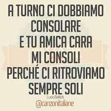 frasi per consolare frasi canzoni italiane canzonitaliane instagram photos and