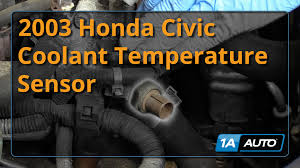 how to replace install coolant temperature sensor 2003 honda civic