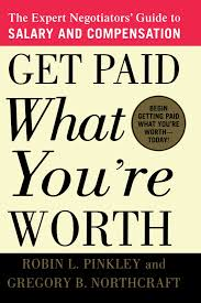 sales salary guide get paid what you u0027re worth the expert negotiators u0027 guide to