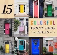 front door ideas 15 colorful front door ideas design sponge