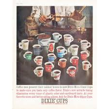 dixie cups 1961 dixie cups vintage ad coffee men