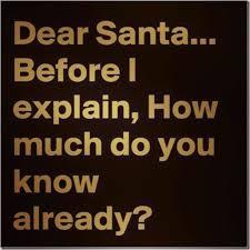 Dirty Santa Meme - santa how much do you know already pinteres