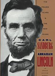 biography of abraham lincoln download amazon com abraham lincoln 9781429096119 carl sandburg books