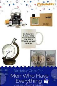 birthday gift ideas for men who have everything diy birthday gifts