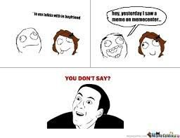You No Say Meme - you don t say meme comics google search comedy pinterest