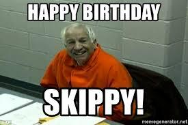 Sandusky Meme - happy birthday skippy sandusky tho meme generator