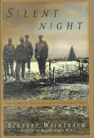 silent night the story of the world war i christmas truce by