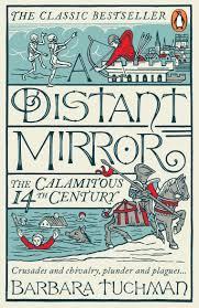 a distant mirror the calamitous 14th century amazon co uk