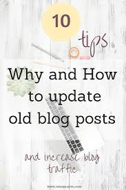 life by design home business how to increase blog traffic by updating your old posts blogging