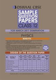 oswaal cbse sample question papers for class 12 physics for 2017