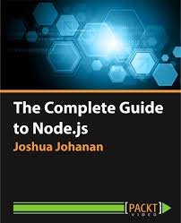 best node js books the complete guide to node js video packt books