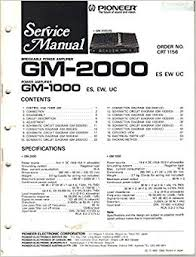 pioneer gm 2000 bridgeable power amplifier service manual parts