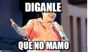 Carmen Salinas Meme Generator - diganle carmen salinas meme on memegen