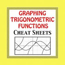trig functions graphing cheat sheet by math to the core tpt