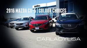 mazda 2016 models 2016 mazda cx 5 colour choices youtube