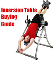 inversion table how to use best inversion tables and buyers guide