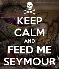 Feed Me Seymour Meme - feed me seymour meme 28 images little shop of horrors imgflip