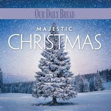 christmas cd majestic christmas our daily bread by our daily bread